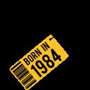 Born in 1984 - Jetzt als T-Shirt gestallten